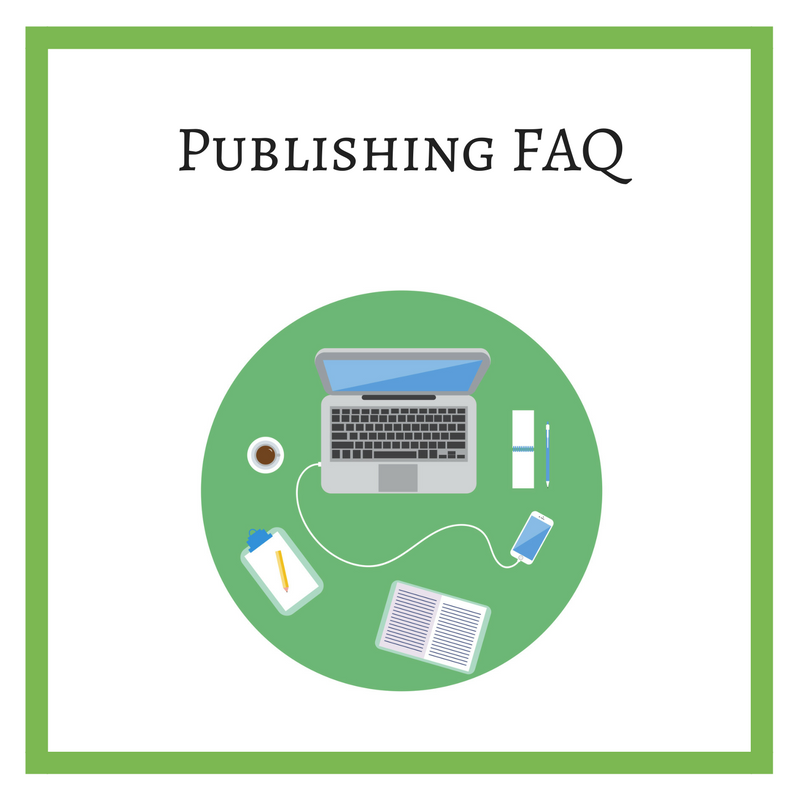 Publishing FAQ: Your questions about writing and publishing answered