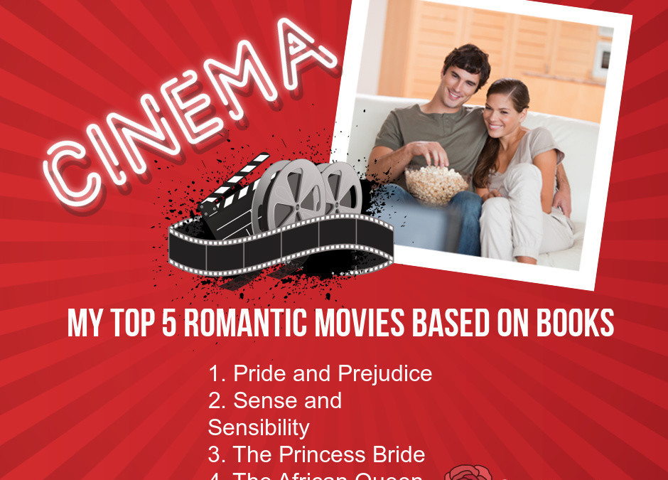 My Top 5 Bookish Romantic Movies for Valentine's Day