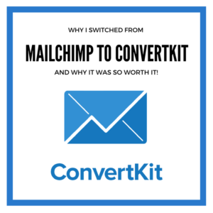 Why I Switched from MailChimp to Convert Kit