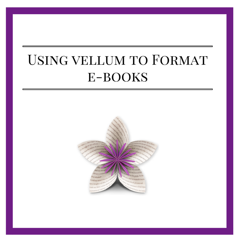 Easy Ebook Formatting with Vellum App